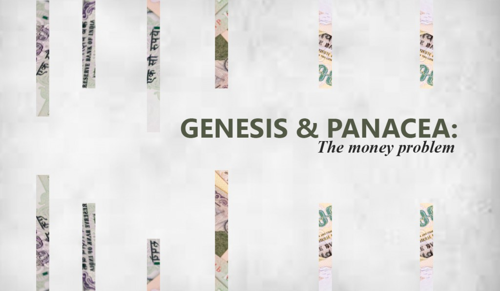 "Genesis and Panacea : ""The Money Problem"""