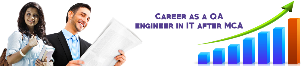 Career as a QA engineer in IT after MCA