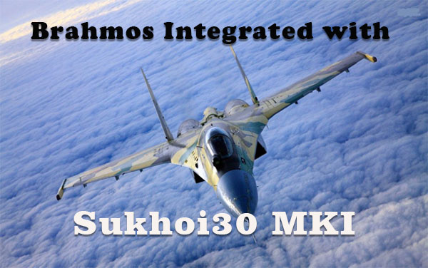 Brahmos integrated with Sukhoi30 MKI