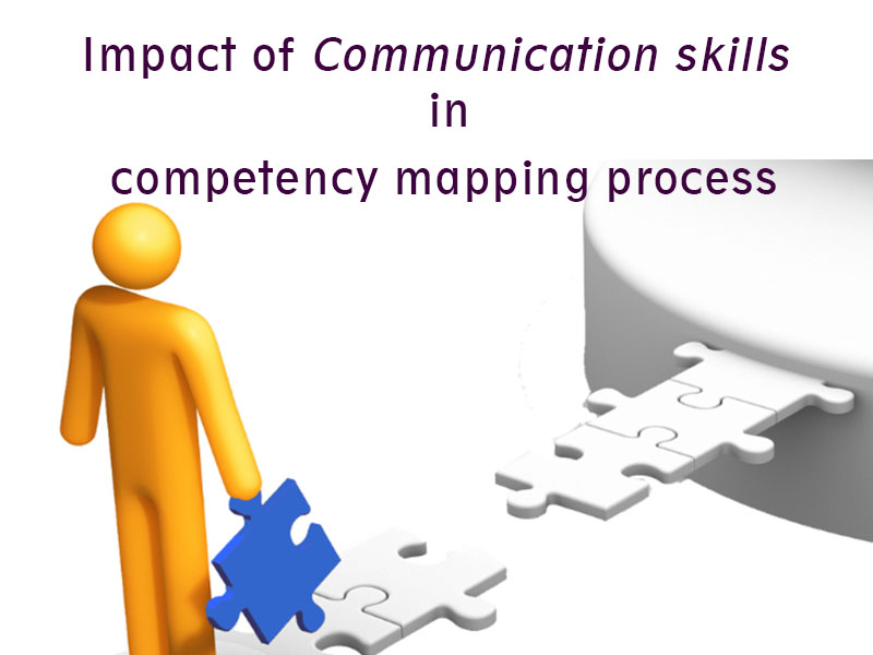 Impact of communication skills in competency mapping process