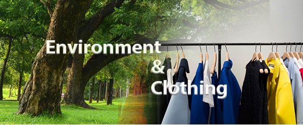 Environment and Clothing
