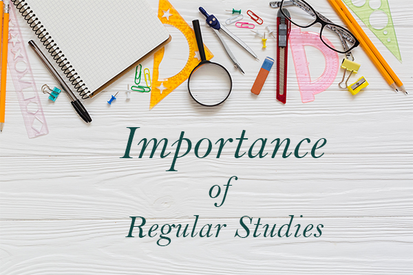 Importance of Regular Studies