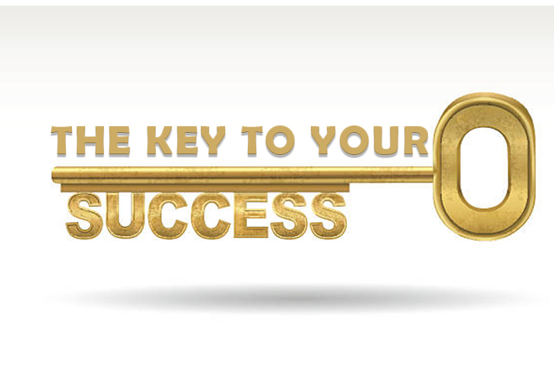 THE KEY TO YOUR SUCCESS