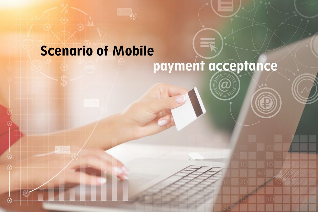 Scenario of Mobile payment acceptance