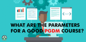 What-are-the-parameters-for-a-good-PGDM-course