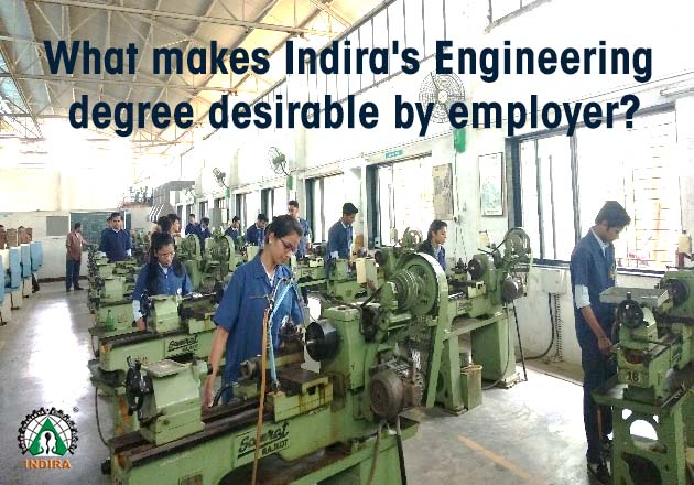 What makes Indira's Engineering degree desirable by employer
