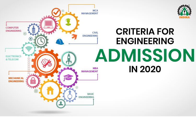 Criteria for Engineering Admission in 2020