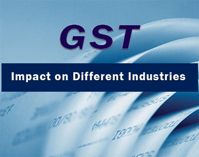 GST: Impact on Different Industries