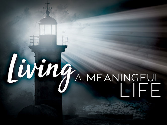 Living a Meaningful Life