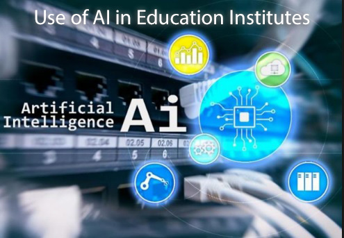 Use of AI in Education Institutes