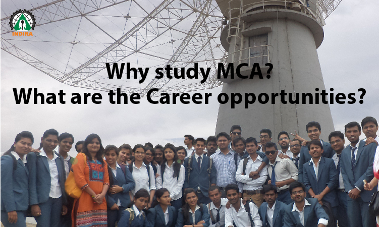 Why study MCA? What are the Career opportunities?